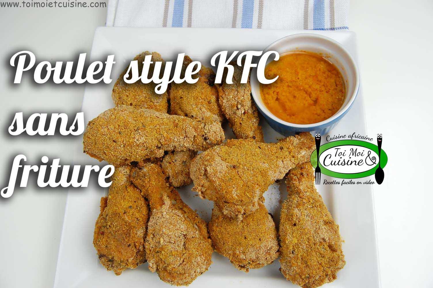 Poulet Style Kfc Sans Friture Tchop Afrik A Cuisine