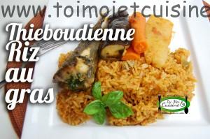 Riz au gras/ Thieboudienne