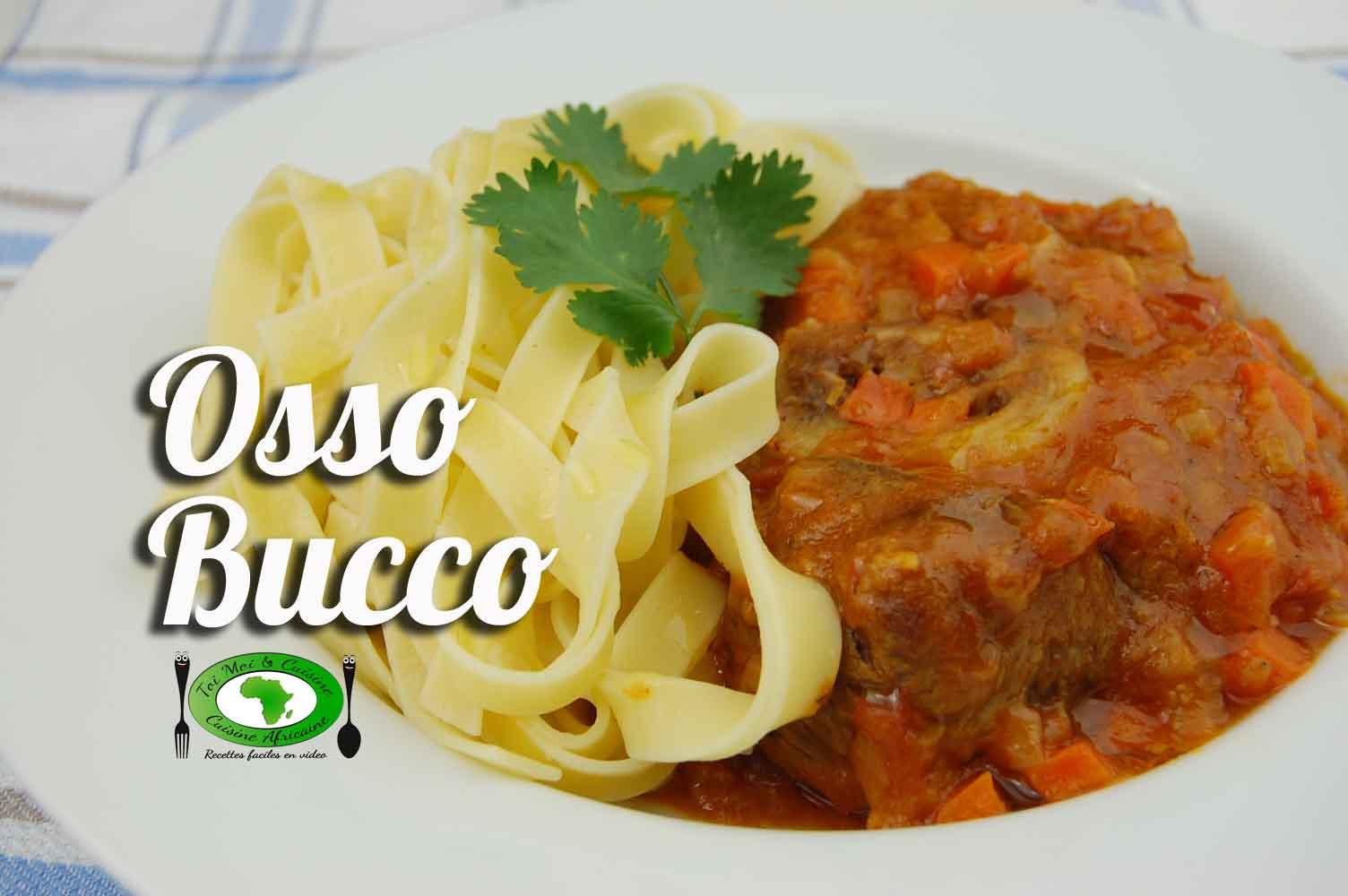Osso bucco tchop afrik 39 a cuisine - Cuisine italienne osso bucco ...